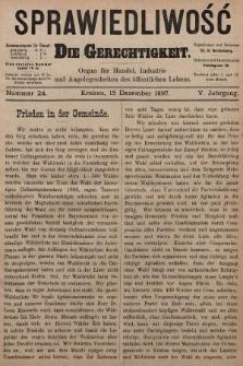 Sprawiedliwość = Die Gerechtigkeit : Organ für Handel, Industrie und Angelegenheiten des öffentlichen Lebens. 1897, nr24