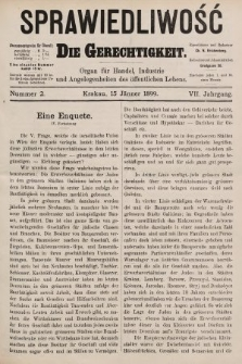 Sprawiedliwość = Die Gerechtigkeit : Organ für Handel, Industrie und Angelegenheiten des öffentlichen Lebens. 1899, nr2