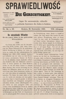 Sprawiedliwość = Die Gerechtigkeit : Organ für oeconomische, culturelle u. politische Interessen der Juden in Galizien. 1900, nr34
