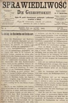 Sprawiedliwość = Die Gerechtigkeit : Organ für oeconomische, culturelle u. politische Interessen der Juden in Galizien. 1901, nr4