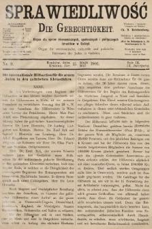 Sprawiedliwość = Die Gerechtigkeit : Organ für oeconomische, culturelle u. politische Interessen der Juden in Galizien. 1901, nr9