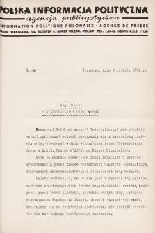 Polska Informacja Polityczna : agencja publicystyczna = Information Politique Polonaise : agence de presse. 1936, nr36