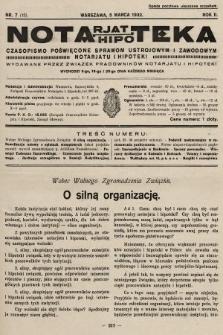 Notarjat-Hipoteka : czasopismo poświęcone sprawom ustrojowym i zawodowym notarjatu i hipoteki. 1932, nr7