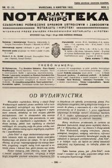 Notarjat-Hipoteka : czasopismo poświęcone sprawom ustrojowym i zawodowym notarjatu i hipoteki. 1932, nr10