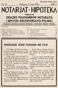 Notarjat-Hipoteka : organ Związku Pracowników Notarjatu i Hipoteki Rzeczypospolitej Polskiej : czasopismo poświęcone sprawom ustrojowym i zawodowym notarjatu i hipoteki. 1935, nr10