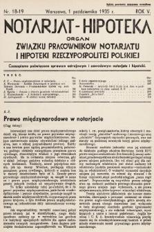 Notarjat-Hipoteka : organ Związku Pracowników Notarjatu i Hipoteki Rzeczypospolitej Polskiej : czasopismo poświęcone sprawom ustrojowym i zawodowym notarjatu i hipoteki. 1935, nr18