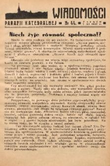 Wiadomości Parafii Katedralnej. 1937, nr 44