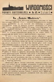 Wiadomości Parafii Katedralnej. 1937, nr 45