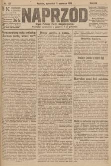 Naprzód : organ Polskiej Partyi Socyalistycznej. 1919, nr127