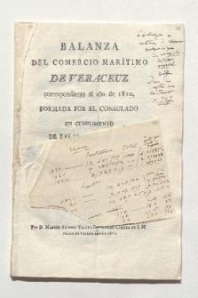 Balanza del comercio marítimo de Veracruz correspondiente al ano de 1810 [...] (Drucktitel)
