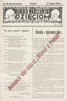 """Kurjer Warszawski Dzieciom : dodatek dla dzieci """"Wieści z Polski"""". 1932, nr 58"""