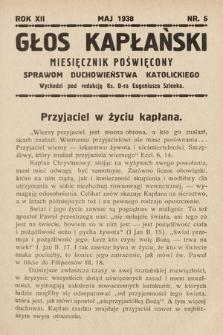 Głos Kapłański : miesięcznik poświęcony sprawom duchowieństwa katolickiego. 1938, nr5