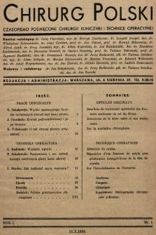 Chirurg Polski : czasopismo poświęcone chirurgji klinicznej i technice operacyjnej. 1936, nr1