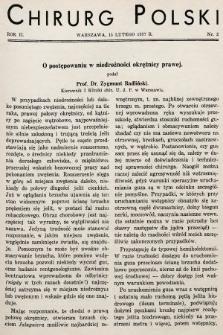 Chirurg Polski : czasopismo poświęcone chirurgji klinicznej i technice operacyjnej. 1937, nr2