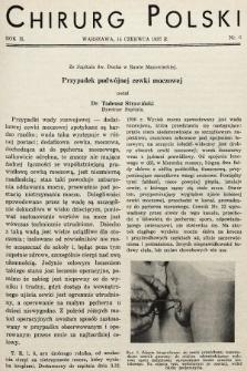 Chirurg Polski : czasopismo poświęcone chirurgji klinicznej i technice operacyjnej. 1937, nr6