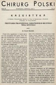 Chirurg Polski : czasopismo poświęcone chirurgji klinicznej i technice operacyjnej. 1938, nr11