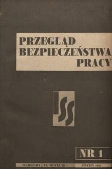 Przegląd Bezpieczeństwa Pracy : wydawnictwo Instytutu Spraw Społecznych. 1937 [całość]