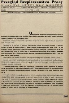 Przegląd Bezpieczeństwa Pracy : wydawnictwo Instytutu Spraw Społecznych. 1938, nr11