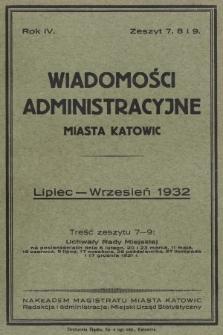 Wiadomości Administracyjne Miasta Katowic. 1932, z.7, 8 i 9