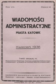 Wiadomości Administracyjne Miasta Katowic. 1936, z.4