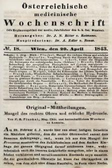 Oesterreichische Medicinische Wochenschrift als Ergänzungsblatt der Medicinischen Jahrbücher des k.k. Österreichischen Staates. 1843, nr18