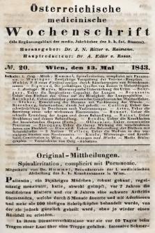 Oesterreichische Medicinische Wochenschrift als Ergänzungsblatt der Medicinischen Jahrbücher des k.k. Österreichischen Staates. 1843, nr20