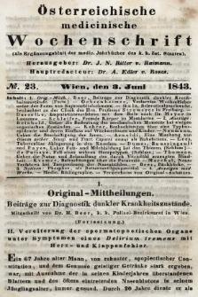 Oesterreichische Medicinische Wochenschrift als Ergänzungsblatt der Medicinischen Jahrbücher des k.k. Österreichischen Staates. 1843, nr23
