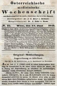 Oesterreichische Medicinische Wochenschrift als Ergänzungsblatt der Medicinischen Jahrbücher des k.k. Österreichischen Staates. 1843, nr25