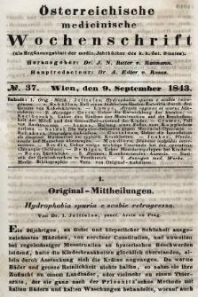 Oesterreichische Medicinische Wochenschrift als Ergänzungsblatt der Medicinischen Jahrbücher des k.k. Österreichischen Staates. 1843, nr37