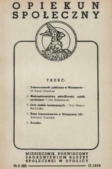Opiekun Społeczny : miesięcznik poświęcony zagadnieniom służby społecznej w stolicy. 1939, nr2