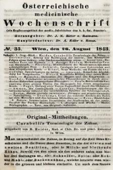 Oesterreichische Medicinische Wochenschrift als Ergänzungsblatt der Medicinischen Jahrbücher des k.k. Österreichischen Staates. 1843, nr35
