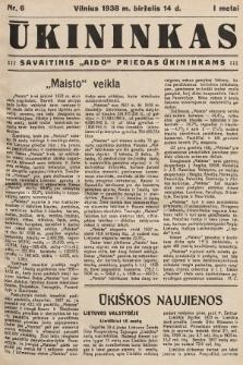 """Ūkininkas : savaitinis """"Aido"""" priedas ūkininkams. 1938, nr6"""
