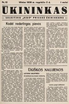 """Ūkininkas : savaitinis """"Aido"""" priedas ūkininkams. 1938, nr13"""