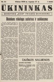 """Ūkininkas : savaitinis """"Aido"""" priedas ūkininkams. 1938, nr21"""