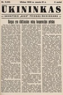 """Ūkininkas : savaitinis """"Aido"""" priedas ūkininkams. 1939, nr5"""