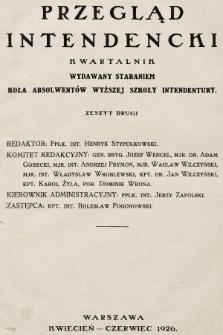 Przegląd Intendencki : kwartalnik wydawany staraniem Koła Absolwentów Wyższej Szkoły Intendentury. 1926, nr2