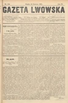 Gazeta Lwowska. 1908, nr134