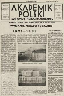 Akademik Polski : ilustrowany miesięcznik młodzieży. 1930/1931, nr10 (wydanie nadzwyczajne)