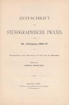 Zeitschrift für Stenographische Praxis. Jg 3, 1886/1887, [Spis rocznika]