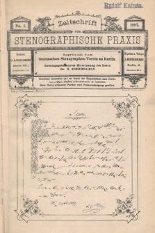 Zeitschrift für Stenographische Praxis. Jg 4, 1887, no.1