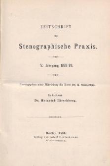 Zeitschrift für Stenographische Praxis. Jg 5, 1888/1889, [Spis rocznika]