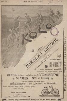 Koło : pismo fachowe poświęcone sportowi kołowemu : organ urzędowy Lwowskiego K. C. i Krakowskiego K. C., O. K. S. Lwowskiego. R. 3, 1897, nr2