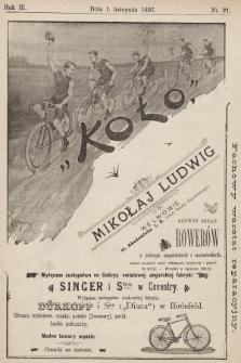 Koło : pismo fachowe poświęcone sportowi kołowemu : organ urzędowy Lwowskiego K. C. i Krakowskiego K. C., O. K. S. Lwowskiego i innych. R. 3, 1897, nr20