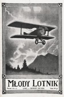 Młody Lotnik : organ Polskiego Lotniczego Związku Młodzieży. 1925, nr10-11