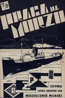 Praca na Morzu : miesięcznik oficerów Polskiej Marynarki Handlowej. 1939, nr7/8