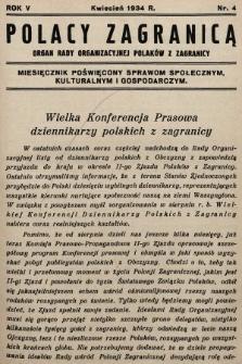 Polacy Zagranicą : organ Rady Organizacyjnej Polaków z Zagranicy : miesięcznik poświęcony sprawom społecznym, kulturalnym i gospodarczym. 1934, nr4