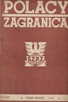 Polacy Zagranicą : organ Światowego Związku Polaków z Zagranicy. 1936, nr1