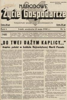 Narodowe Życie Gospodarcze : tygodnik społeczno-gospodarczy. 1938, nr6