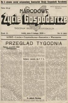 Narodowe Życie Gospodarcze : tygodnik społeczno-gospodarczy. 1939, nr6
