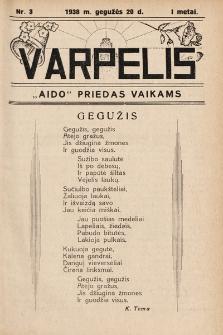 """Varpelis : """"Aido"""" priedas vaikams. 1938, nr3"""
